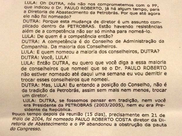 Trecho da delação de Pedro Corrêa mostra influencia de Lula na nomeação de Paulo Roberto Costa na Petrobras.