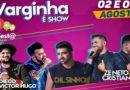 Varginha é Show agita a cidade em agosto com Zé Neto e Cristiano e Dilsinho