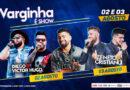 Zé Neto e Cristiano e Dilsinho se apresentam em agosto durante 'Varginha é Show'
